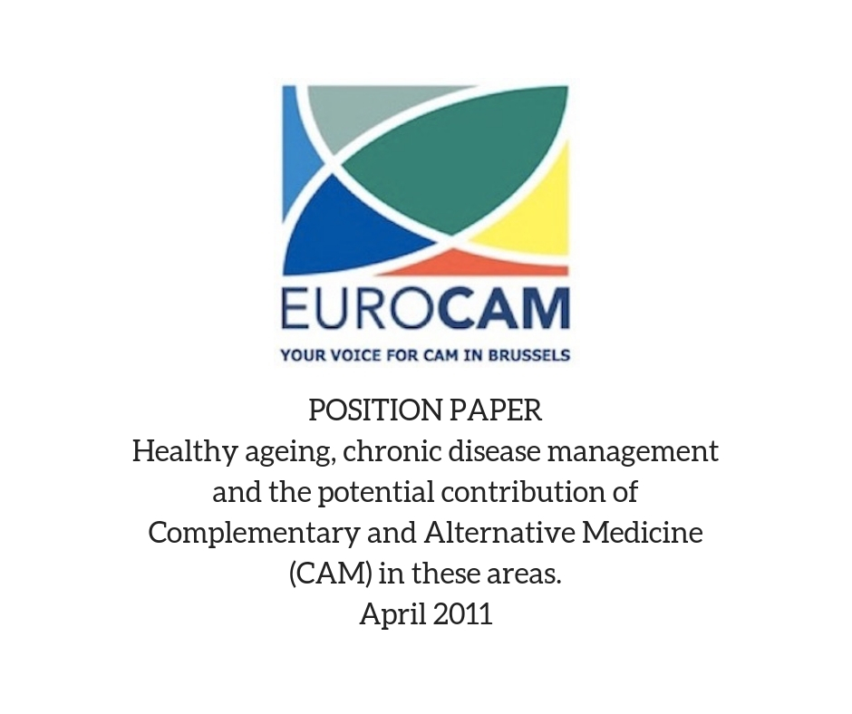 Healthy ageing, chronic disease management and the potential contribution of Complementary and Alternative Medicine (CAM) in these areas.